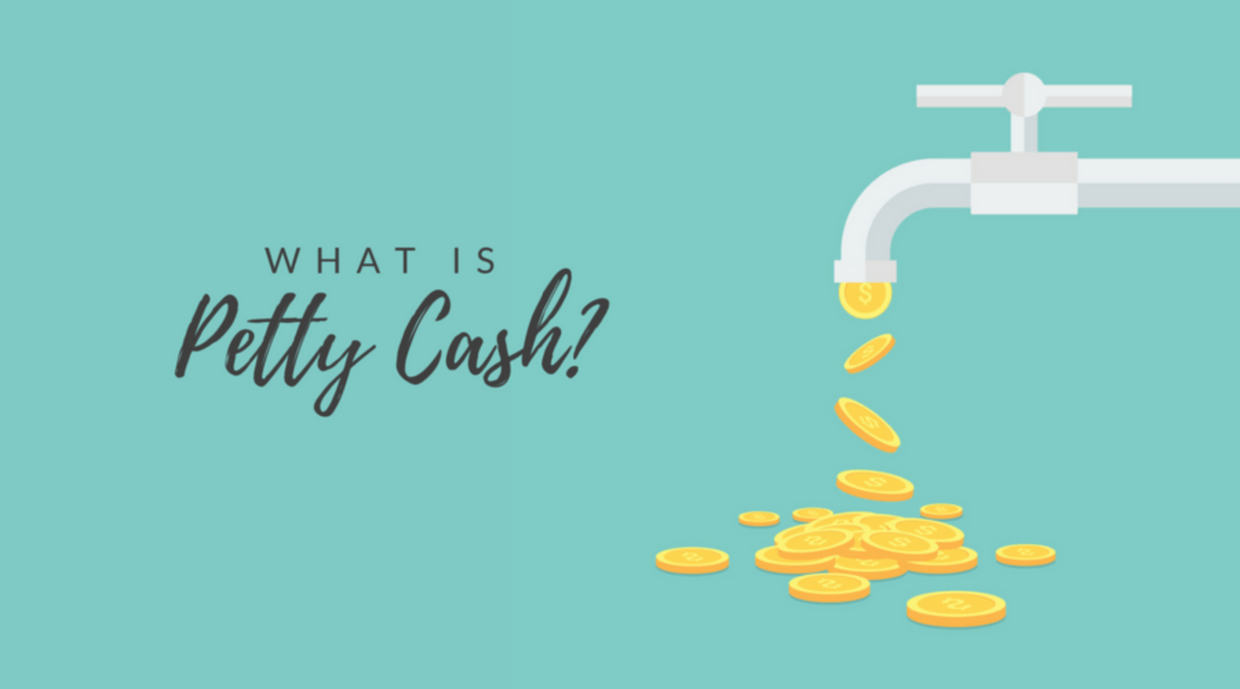 What Is Petty Cash and How Is It Used?